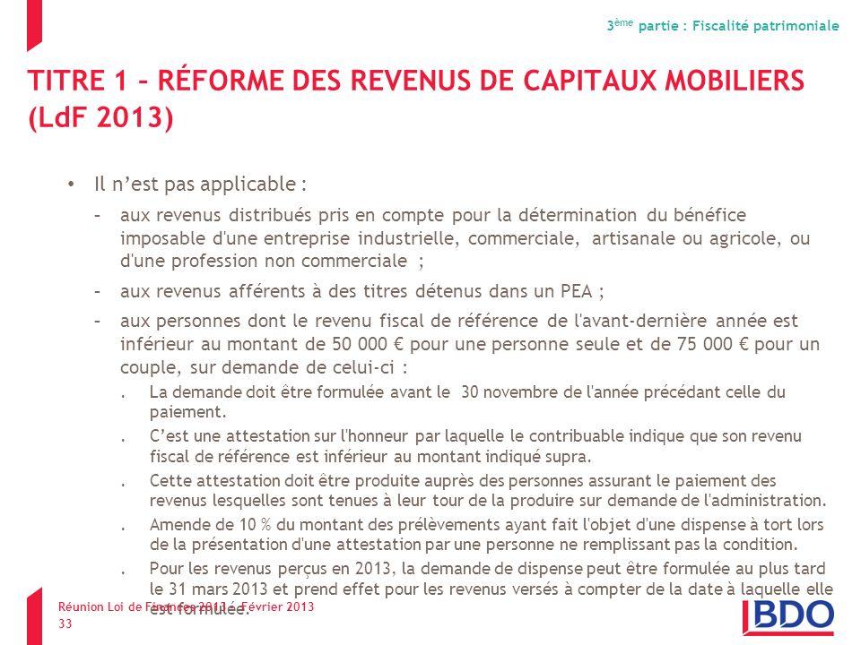 TITRE 1 – RÉFORME DES REVENUS DE CAPITAUX MOBILIERS (LdF 2013)