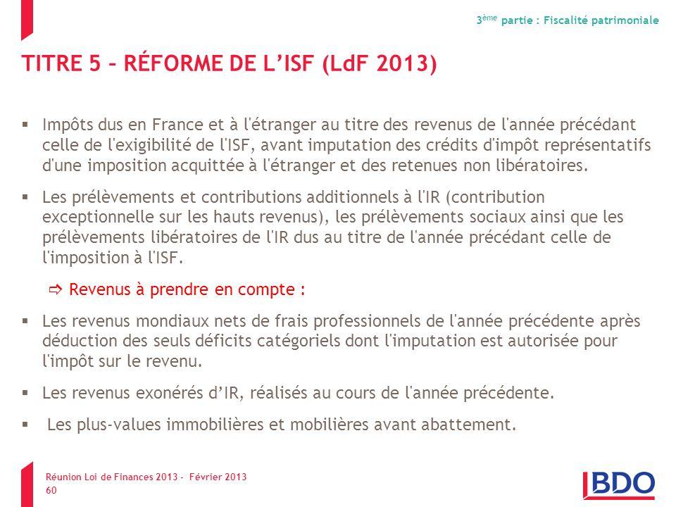 TITRE 5 – RÉFORME DE L'ISF (LdF 2013)