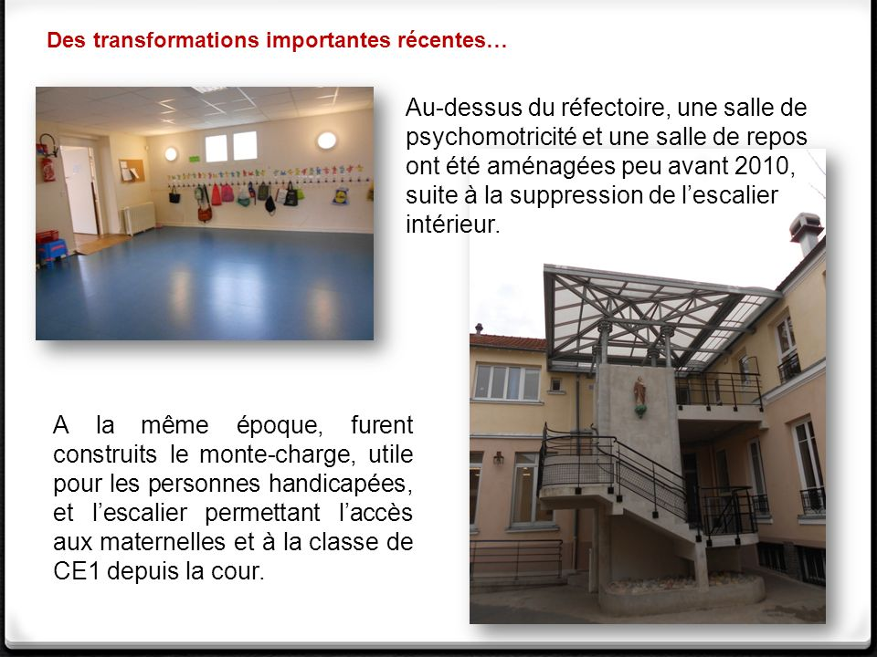 Des transformations importantes récentes…