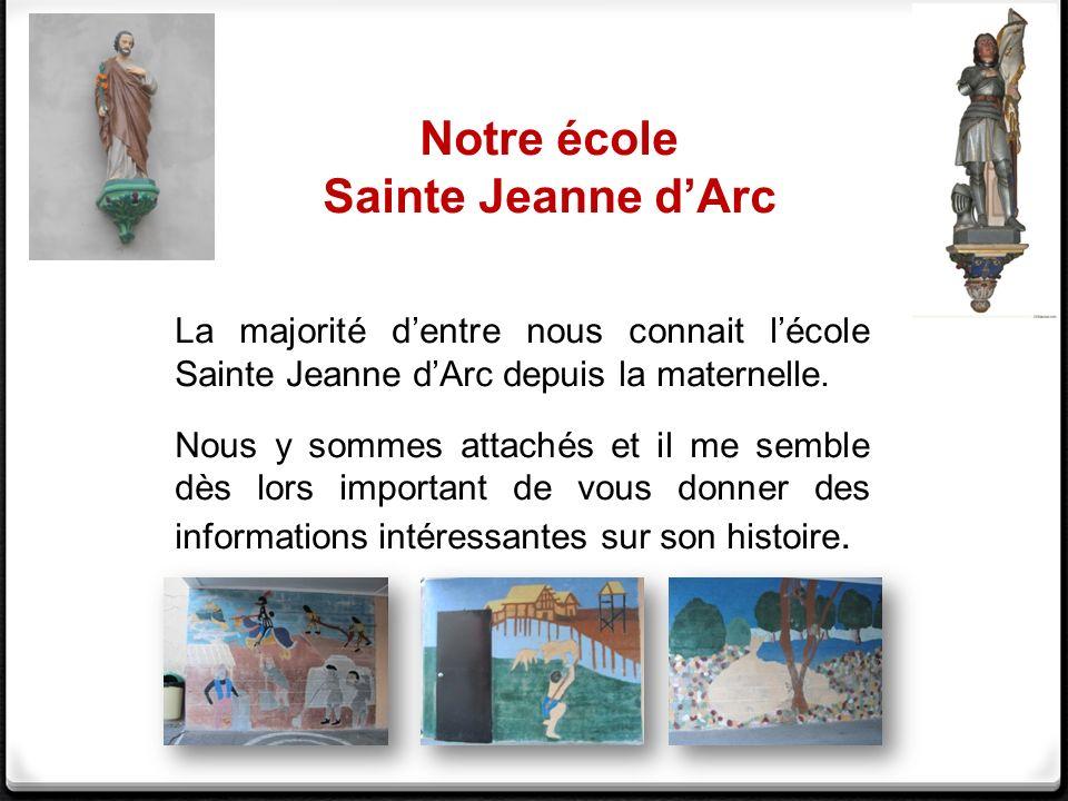 Notre école Sainte Jeanne d'Arc