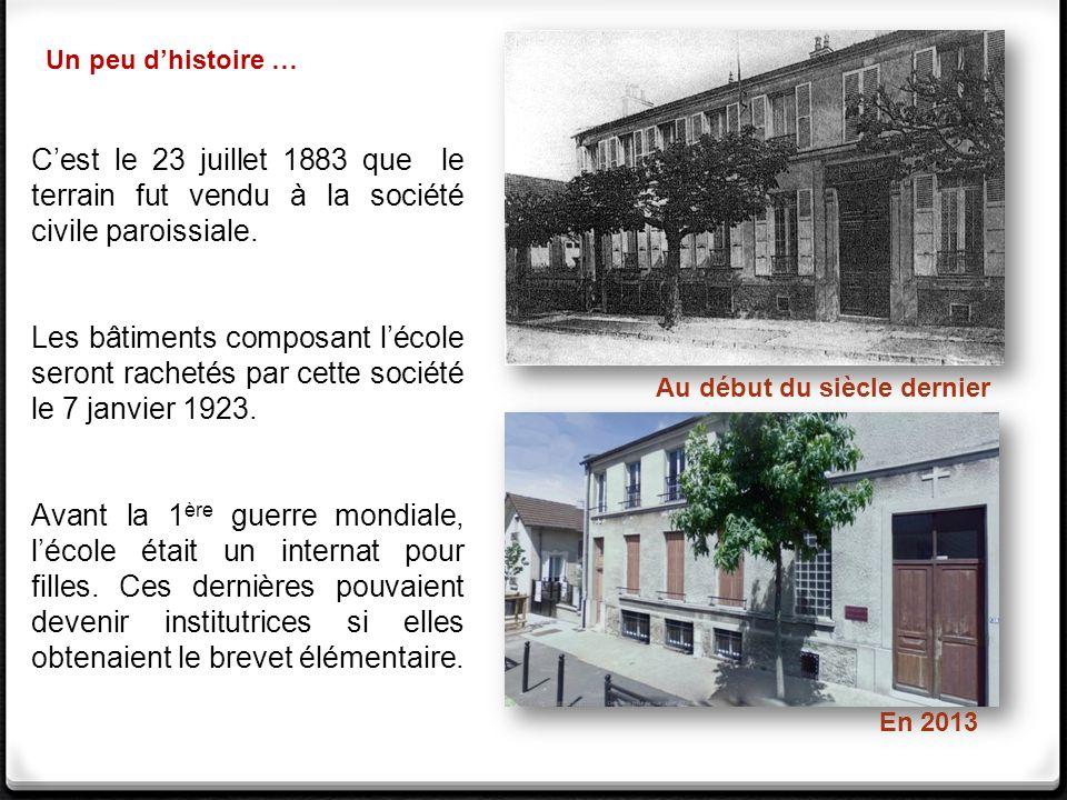 Un peu d'histoire … C'est le 23 juillet 1883 que le terrain fut vendu à la société civile paroissiale.