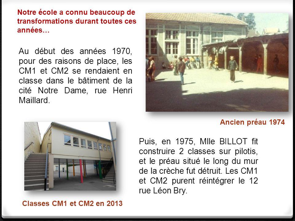 Notre école a connu beaucoup de transformations durant toutes ces années…