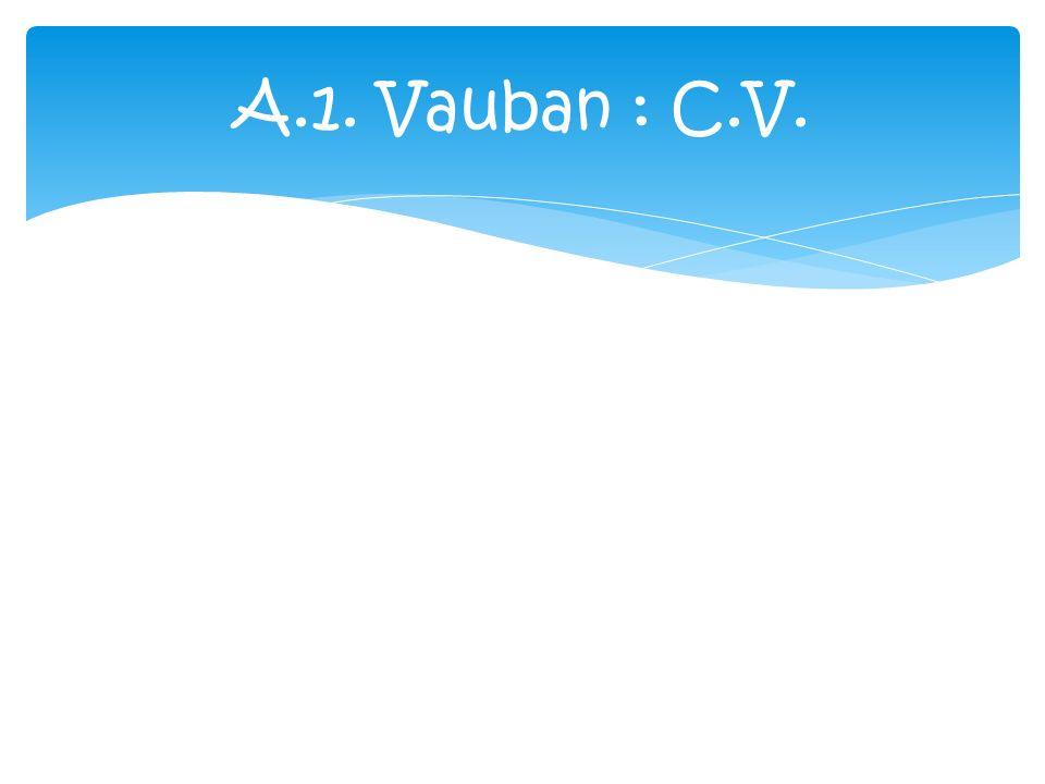 A.1. Vauban : C.V.