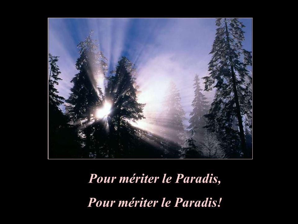 Pour mériter le Paradis, Pour mériter le Paradis!