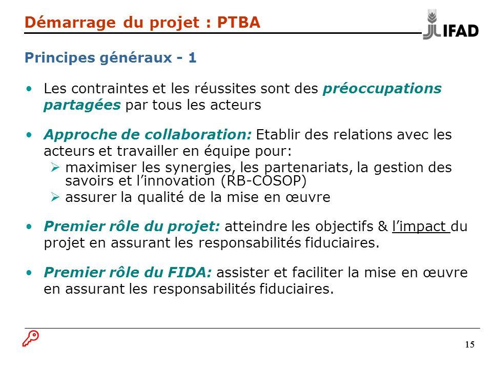 B Démarrage du projet : PTBA Principes généraux - 1