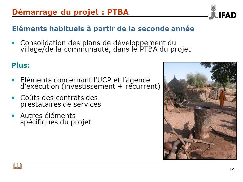 Démarrage du projet : PTBA Eléments habituels à partir de la seconde année