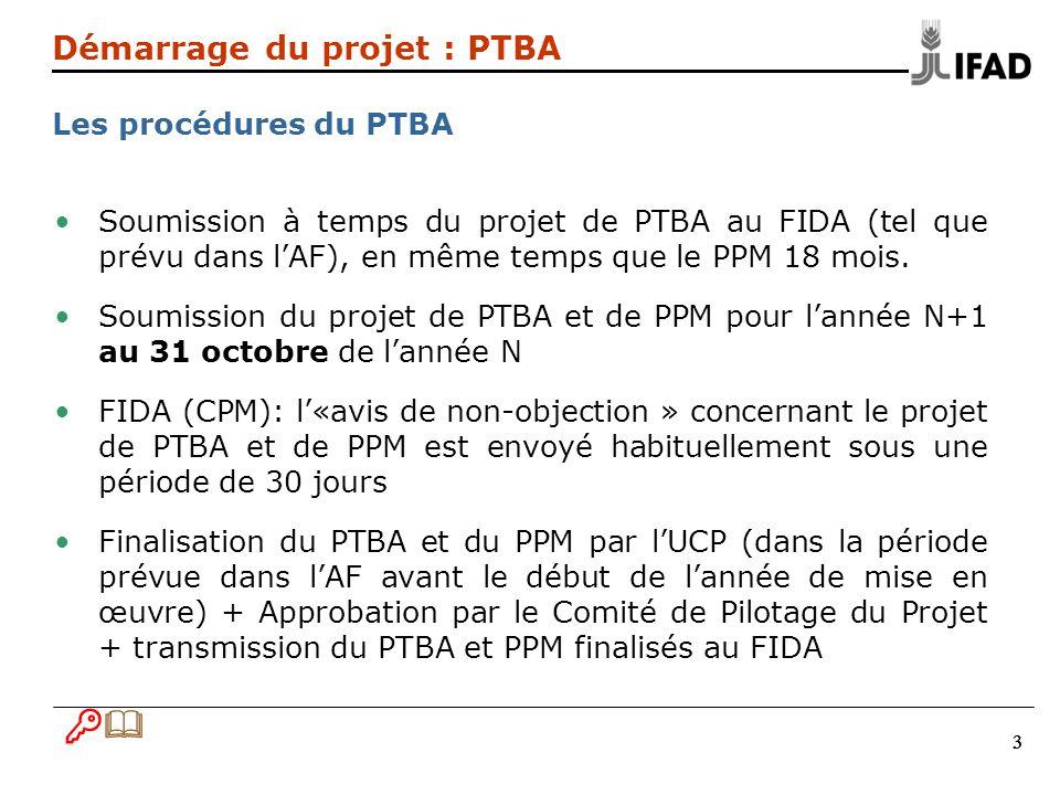 B& Démarrage du projet : PTBA Les procédures du PTBA