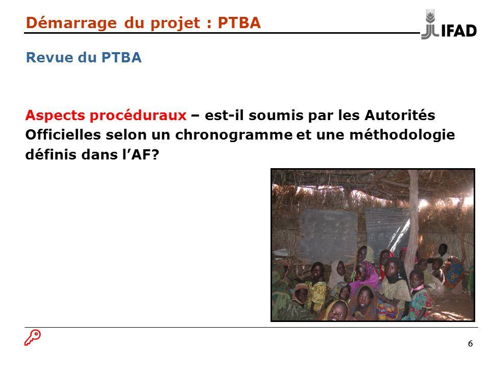 Démarrage du projet : PTBA Revue du PTBA