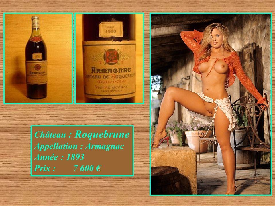 Château : Roquebrune Appellation : Armagnac Année : 1893 Prix : 7 600 €