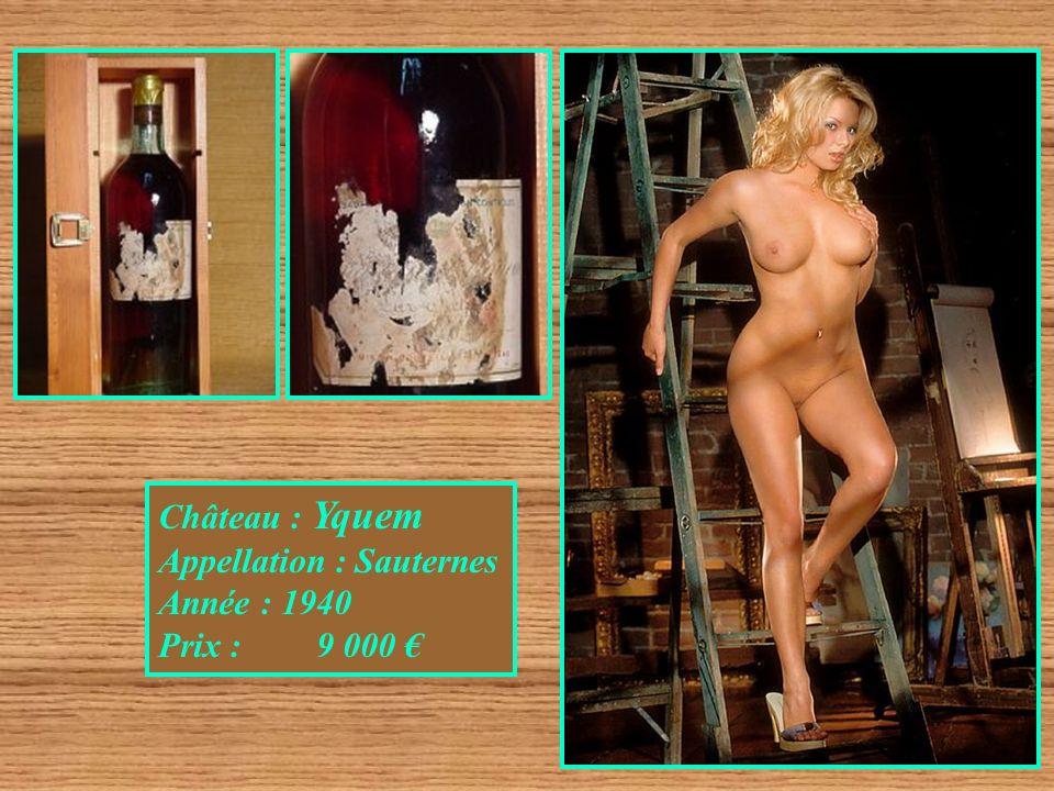 Château : Yquem Appellation : Sauternes Année : 1940 Prix : 9 000 €