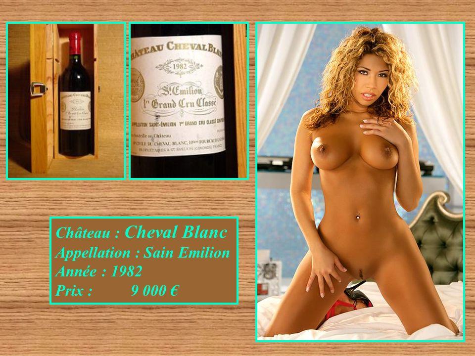 Château : Cheval Blanc Appellation : Sain Emilion Année : 1982 Prix : 9 000 €