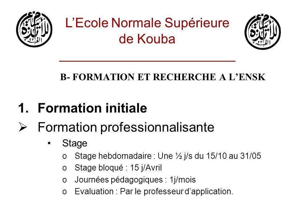 B- FORMATION ET RECHERCHE A L'ENSK