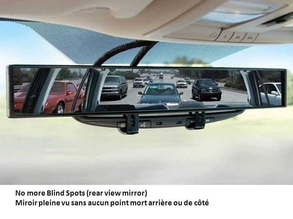 No more Blind Spots (rear view mirror)