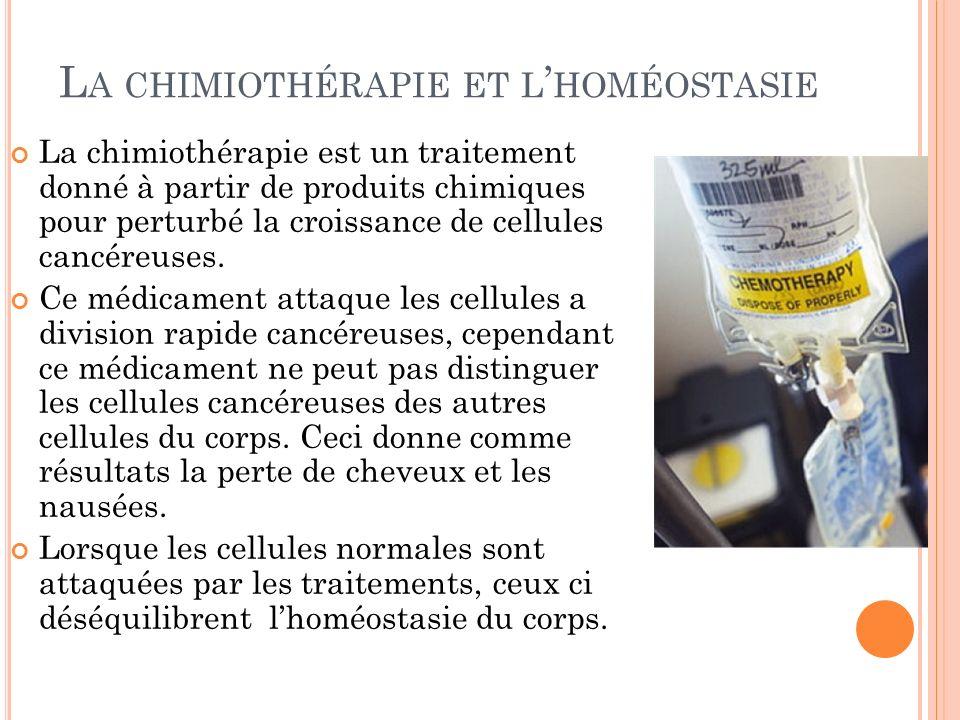 La chimiothérapie et l'homéostasie