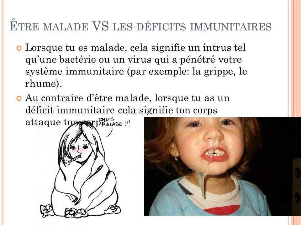 Être malade VS les déficits immunitaires