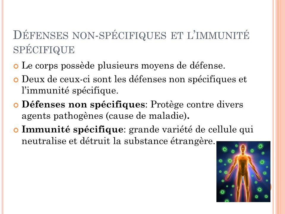 Défenses non-spécifiques et l'immunité spécifique
