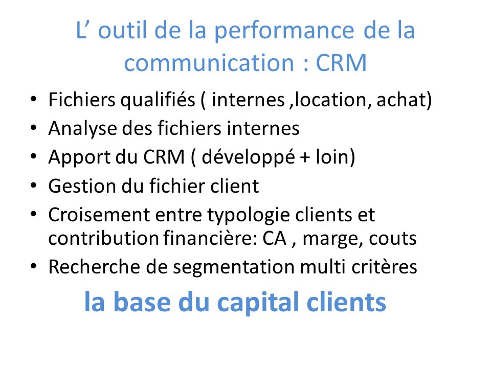 L' outil de la performance de la communication : CRM