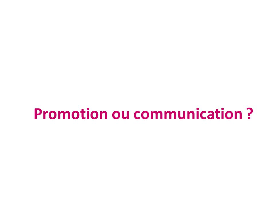 Promotion ou communication