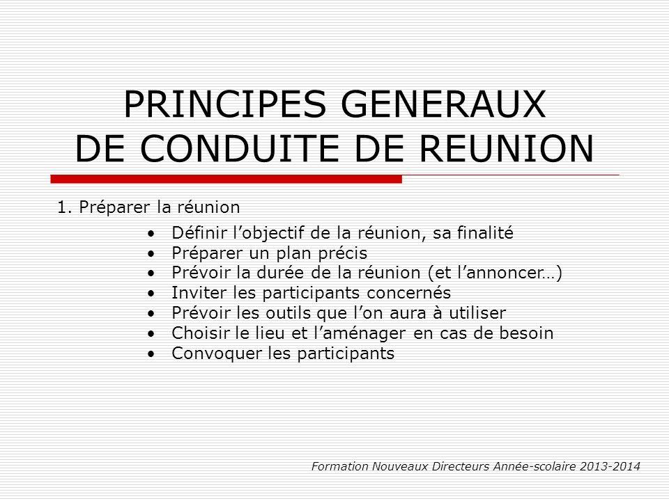 PRINCIPES GENERAUX DE CONDUITE DE REUNION