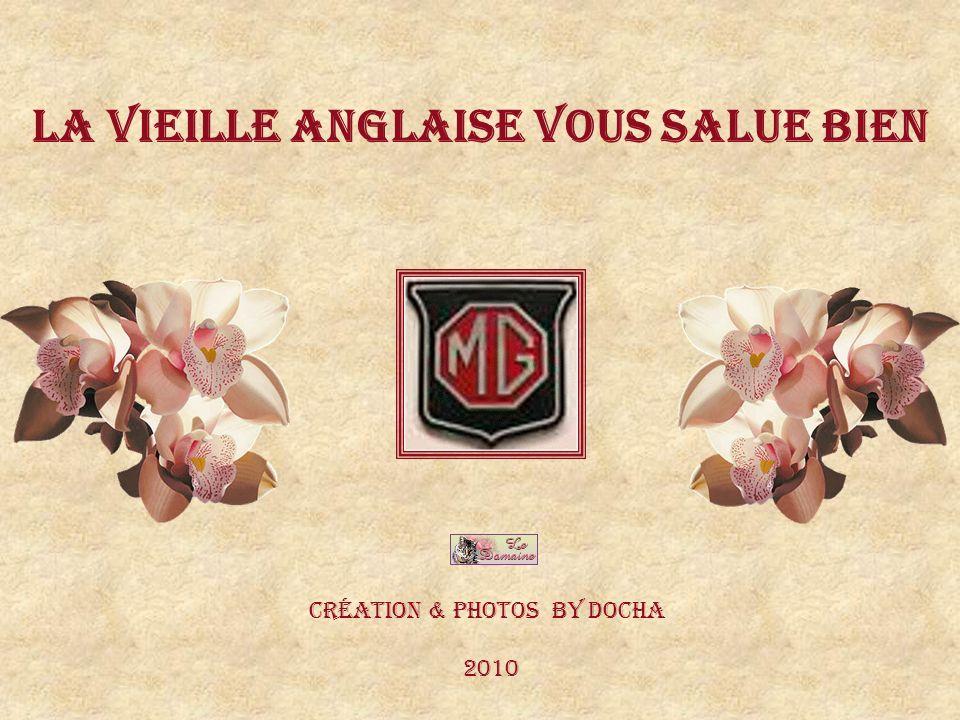 La Vieille Anglaise vous salue bieN Création & Photos by DochA 2010