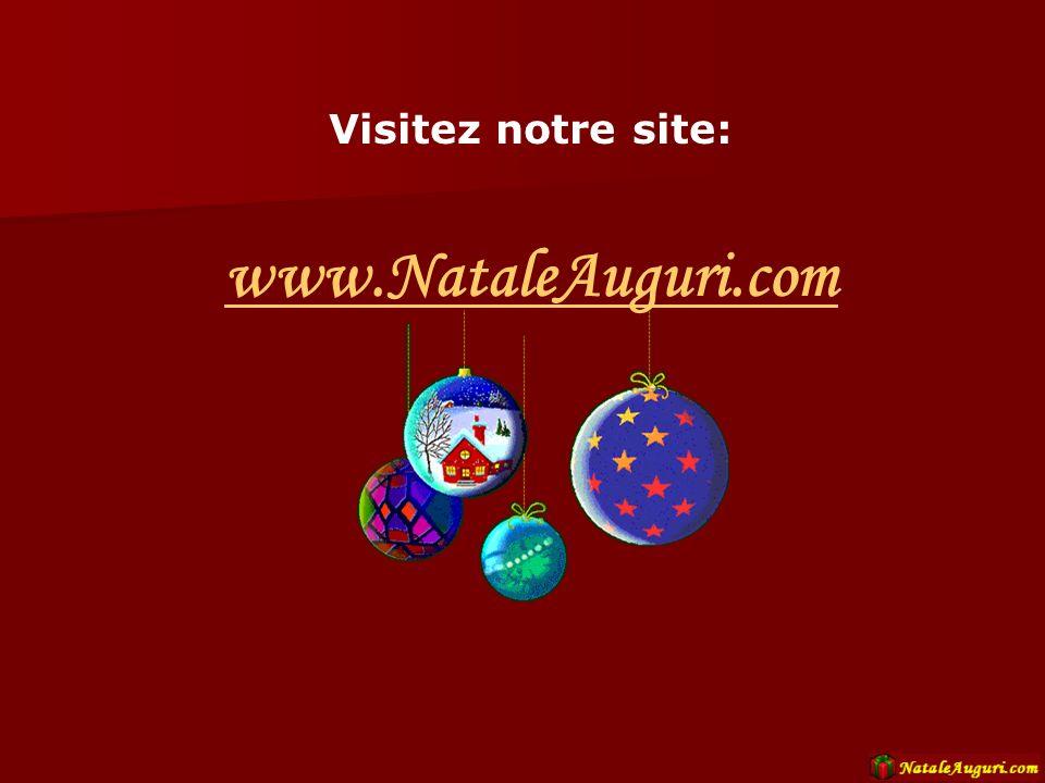 Visitez notre site: www.NataleAuguri.com