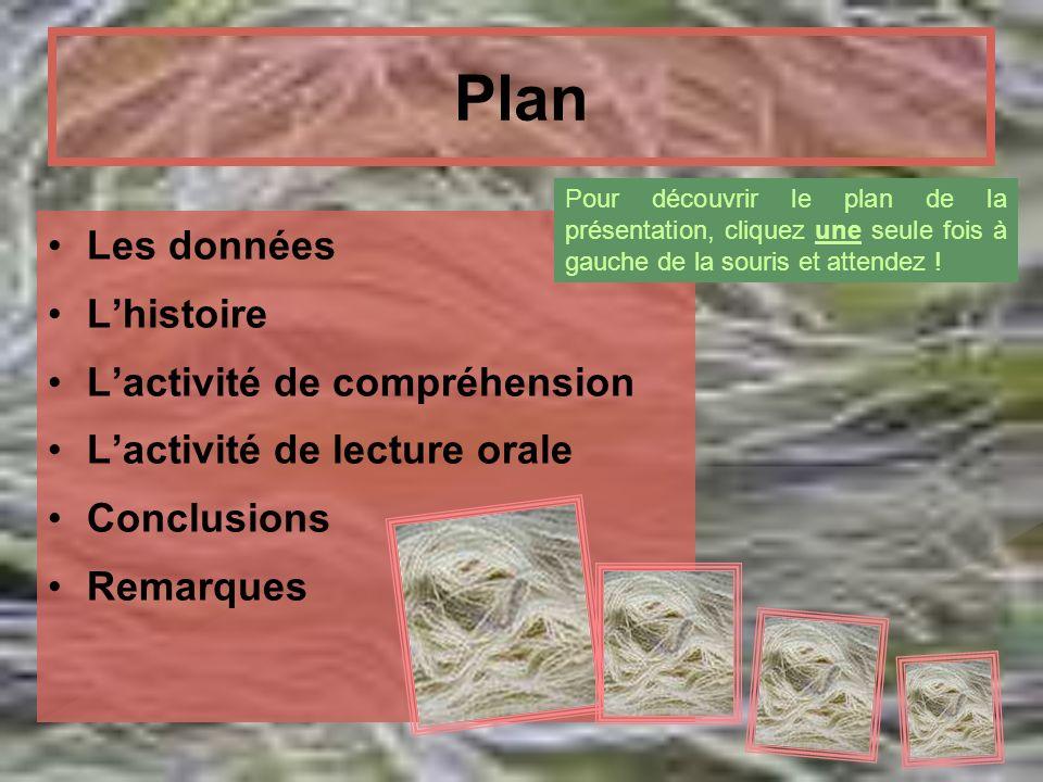 Plan Les données L'histoire L'activité de compréhension