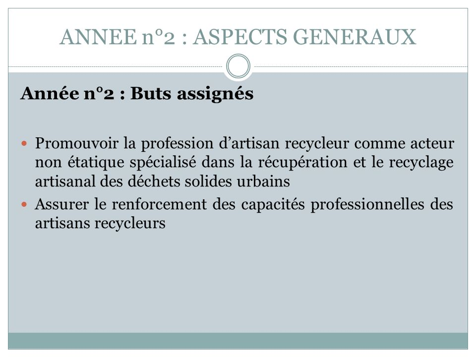 ANNEE n°2 : ASPECTS GENERAUX