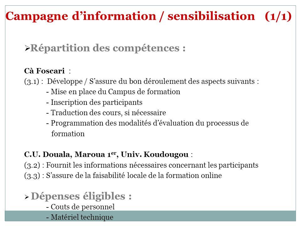 Campagne d'information / sensibilisation (1/1)