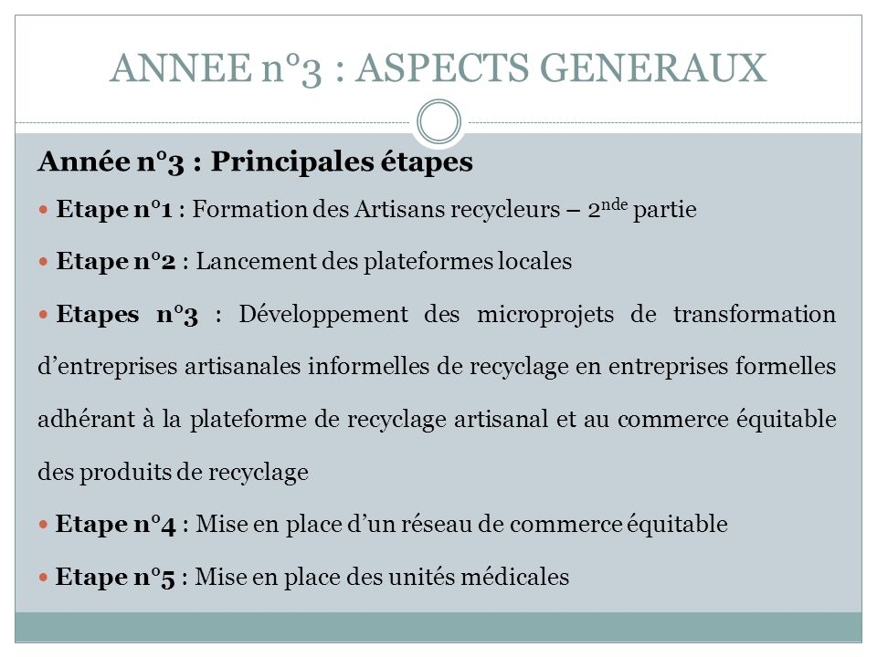 ANNEE n°3 : ASPECTS GENERAUX