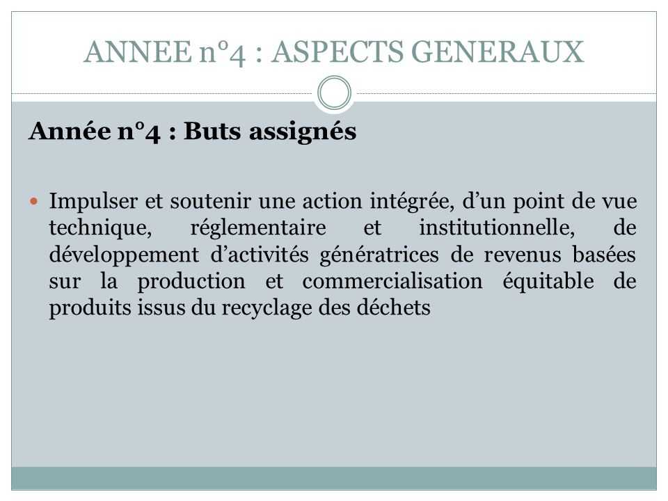 ANNEE n°4 : ASPECTS GENERAUX