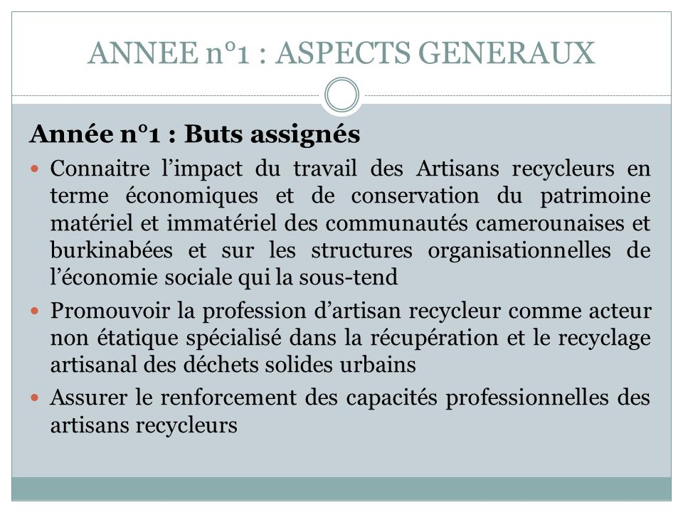 ANNEE n°1 : ASPECTS GENERAUX