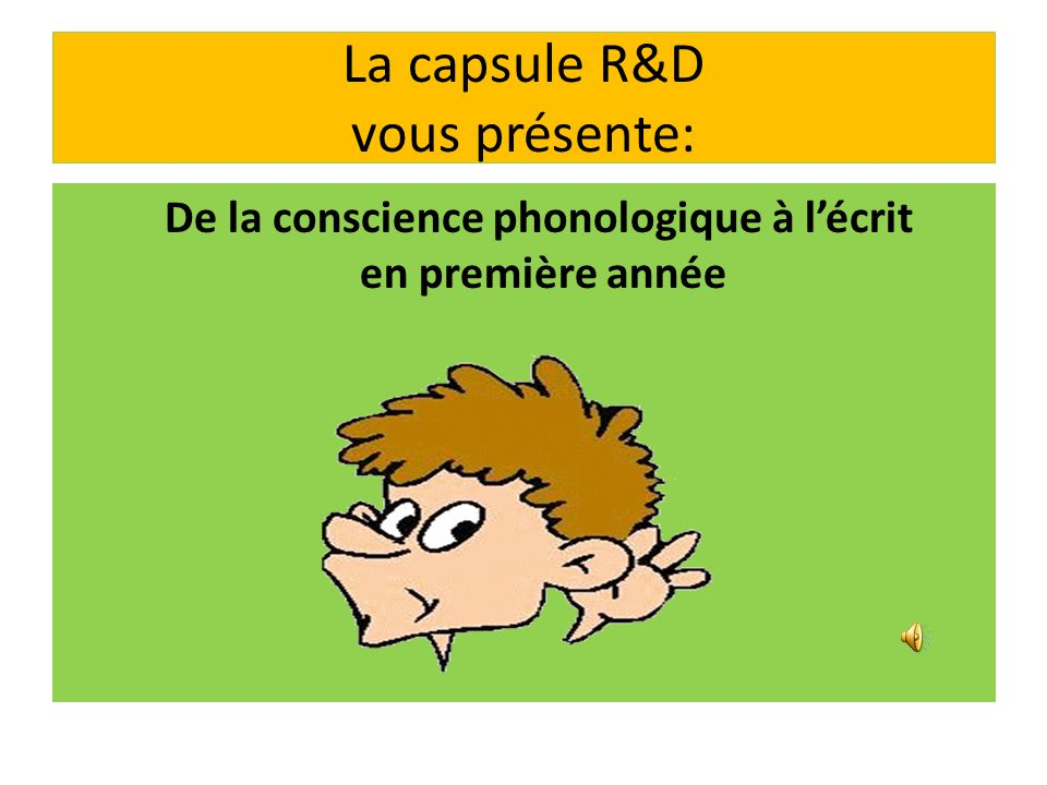 La capsule R&D vous présente: