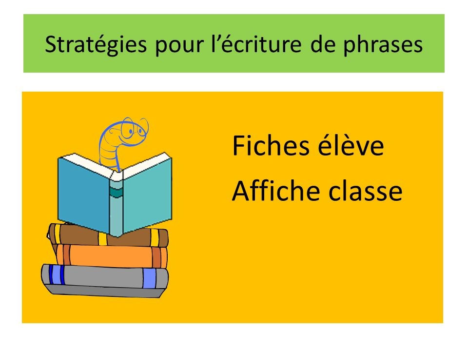 Stratégies pour l'écriture de phrases