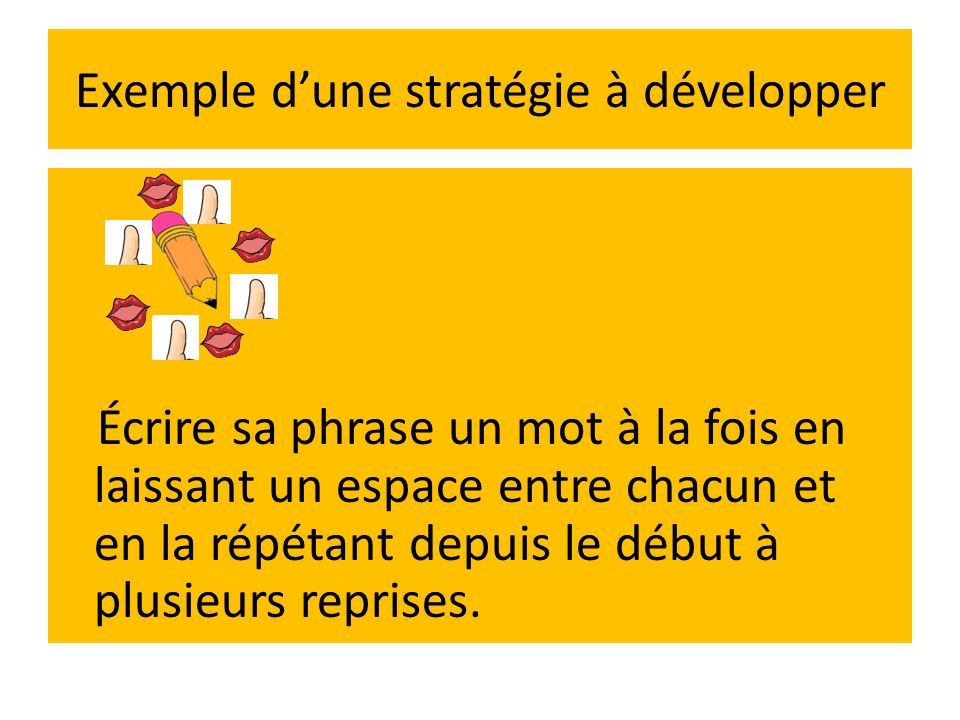 Exemple d'une stratégie à développer