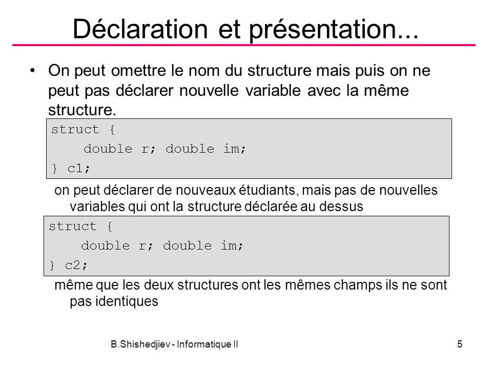 Déclaration et présentation...