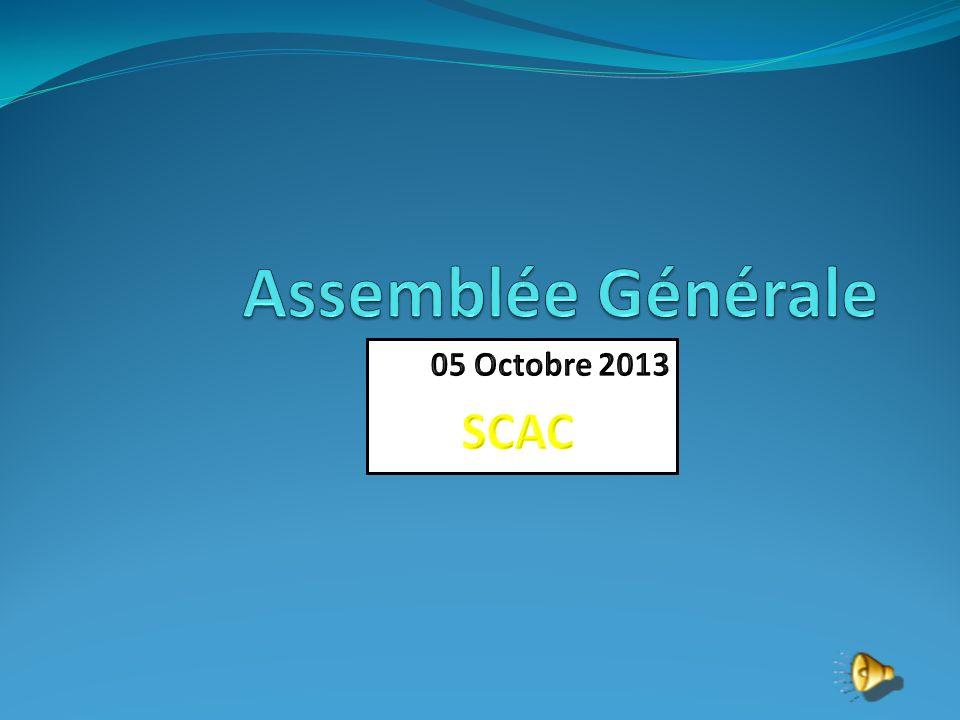 Assemblée Générale 05 Octobre 2013 SCAC