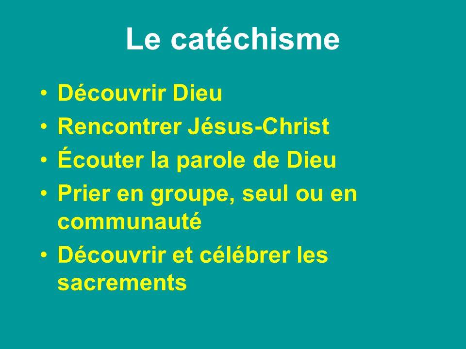Le catéchisme Découvrir Dieu Rencontrer Jésus-Christ