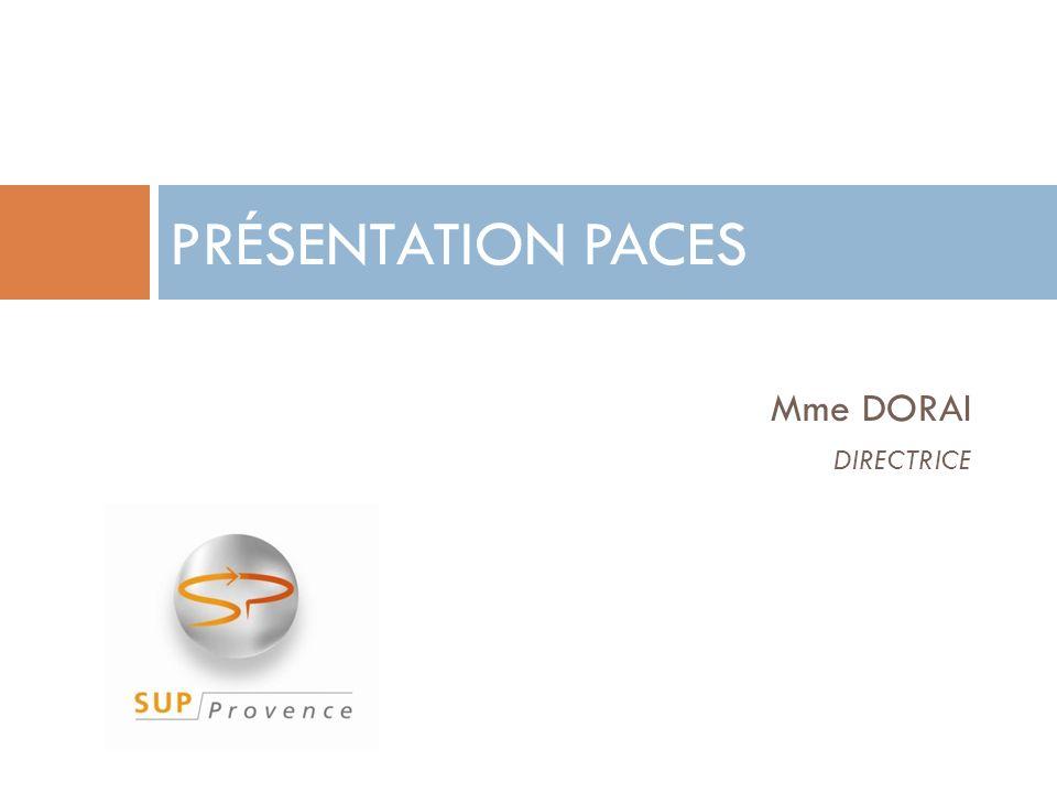 PRÉSENTATION PACES Mme DORAI DIRECTRICE