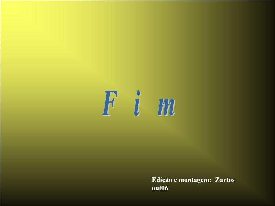 F i m Edição e montagem: Zartos out06