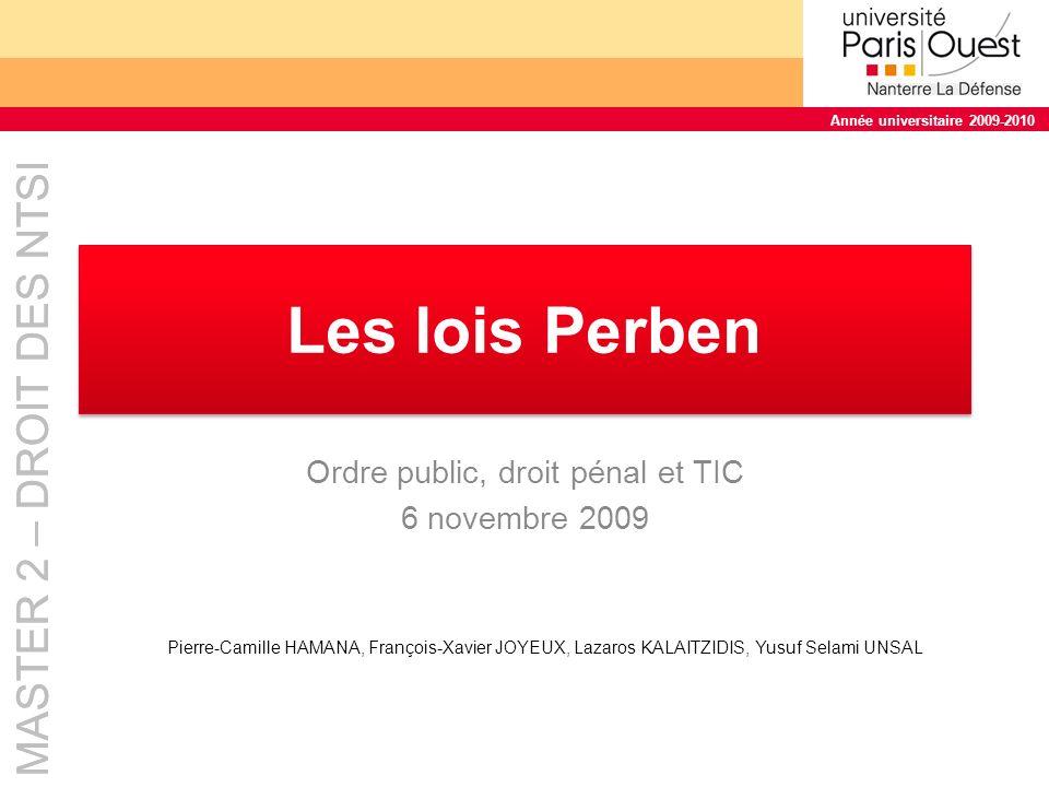 Ordre public, droit pénal et TIC 6 novembre 2009