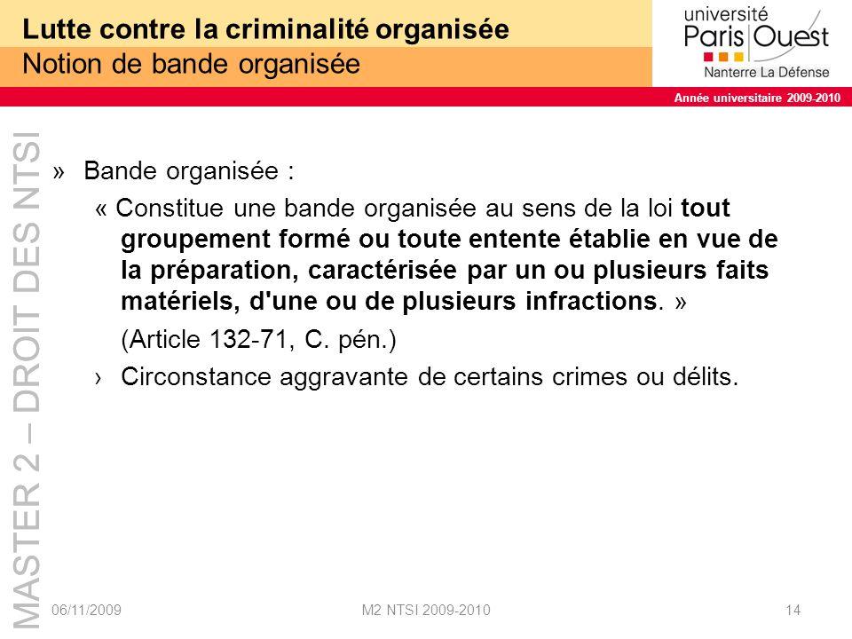 Lutte contre la criminalité organisée Notion de bande organisée