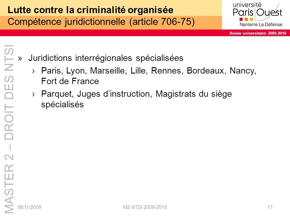 Lutte contre la criminalité organisée Compétence juridictionnelle (article 706-75)