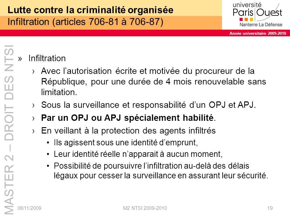 Lutte contre la criminalité organisée Infiltration (articles 706-81 à 706-87)