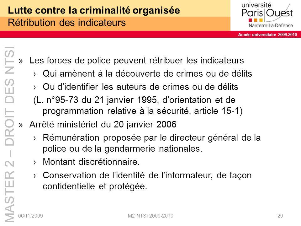 Lutte contre la criminalité organisée Rétribution des indicateurs