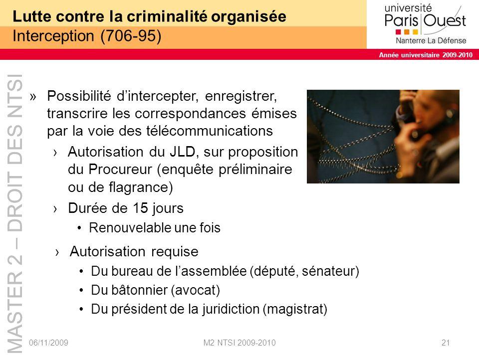 Lutte contre la criminalité organisée Interception (706-95)