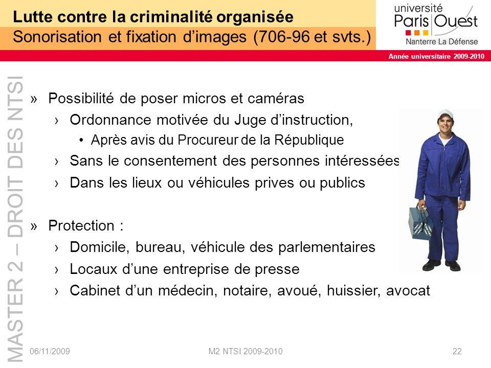 Lutte contre la criminalité organisée Sonorisation et fixation d'images (706-96 et svts.)