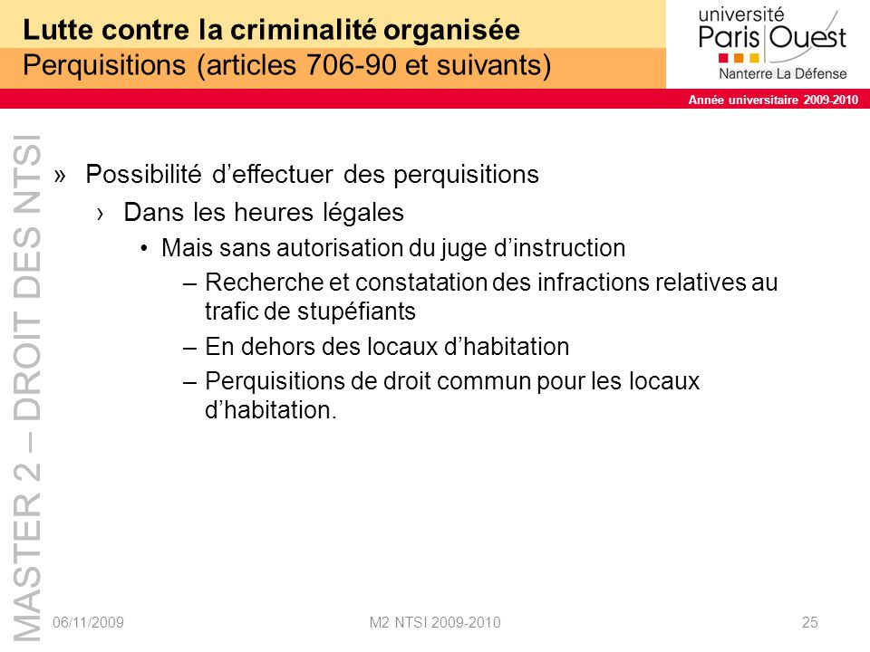 Lutte contre la criminalité organisée Perquisitions (articles 706-90 et suivants)