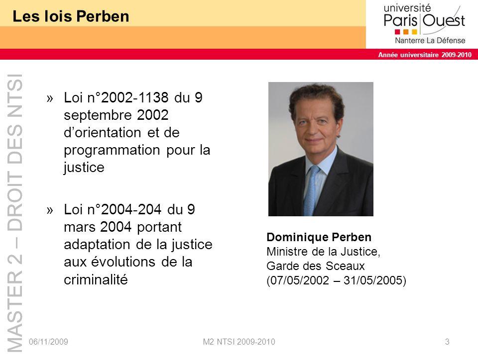Les lois Perben Loi n°2002-1138 du 9 septembre 2002 d'orientation et de programmation pour la justice.