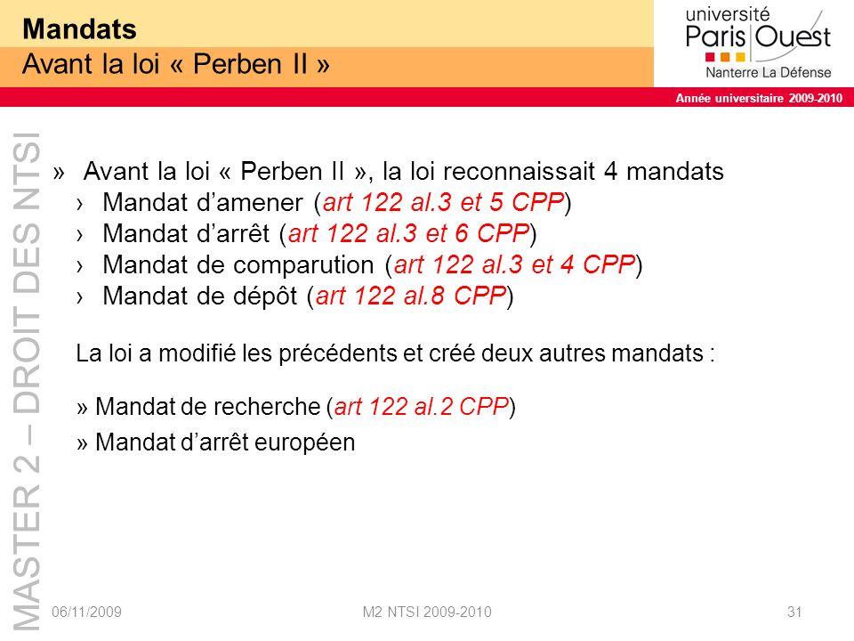Mandats Avant la loi « Perben II »