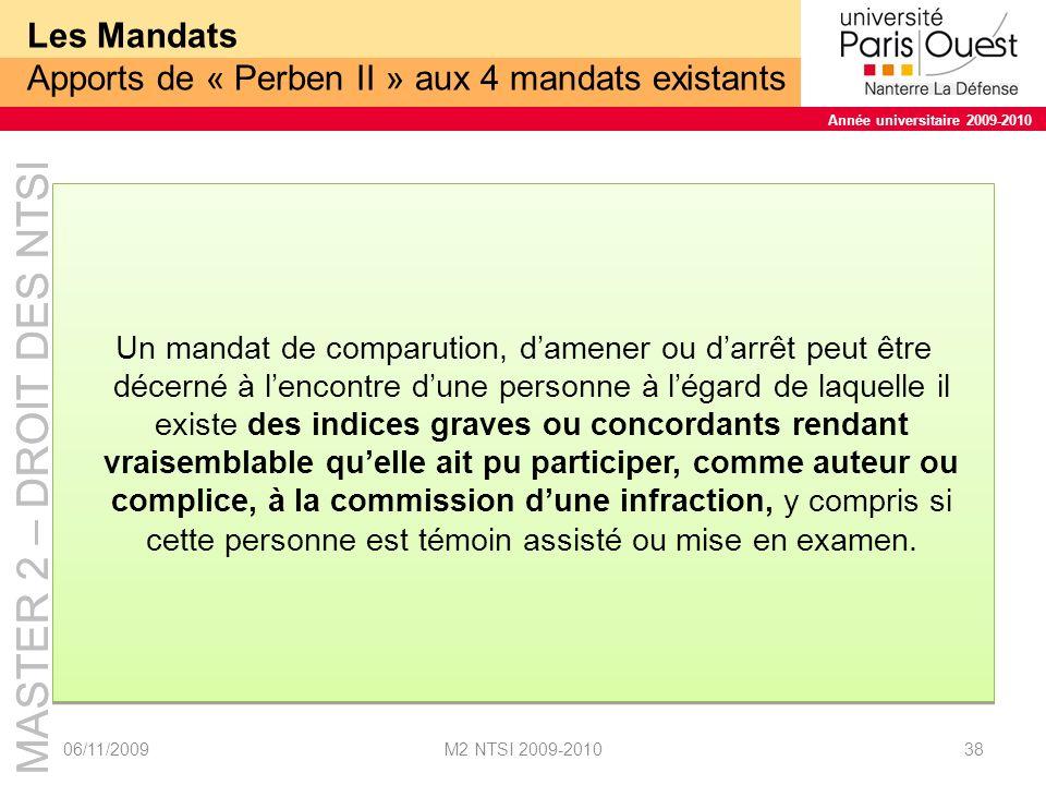 Les Mandats Apports de « Perben II » aux 4 mandats existants
